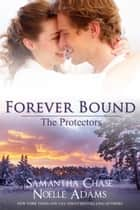 Forever Bound ebook by Samantha Chase,Noelle Adams