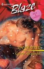Unwrapped ebook by Carrie Alexander