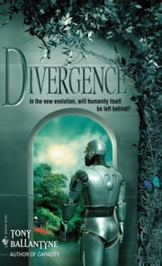 Divergence ebook by Tony Ballantyne