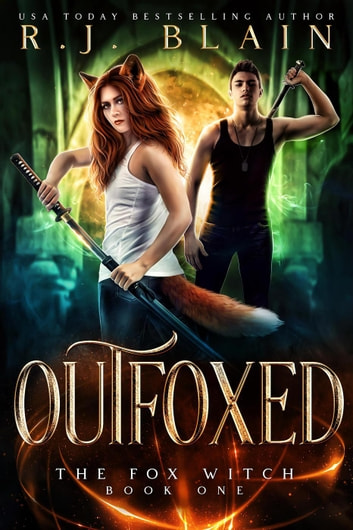 Outfoxed - The Fox Witch, #1 ebook by RJ Blain