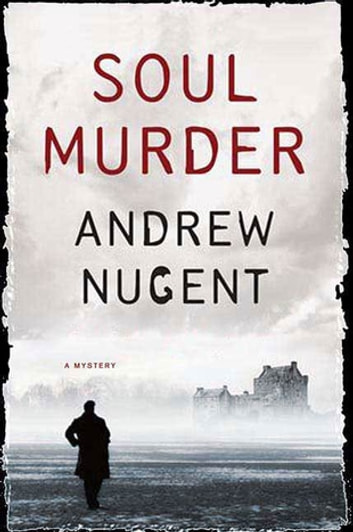 Soul Murder ebook by Andrew Nugent