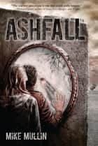 Ashfall ebook by Mike Mullin