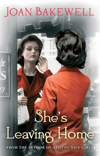 She's Leaving Home ebook by Joan Bakewell