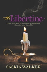 The Libertine ebook by Saskia Walker