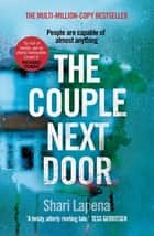 The Couple Next Door - 'So full of twists. Loved it' Richard Osman ebook by Shari Lapena