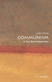 Communism: A Very Short Introduction ebook by Leslie Holmes