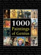 1000 Paintings of Genius ebook by Victoria Charles,Joseph Manca,Megan McShane