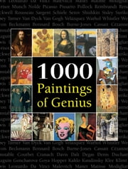 1000 Paintings of Genius ebook by Victoria Charles, Joseph Manca, Megan McShane