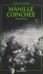 Manille coinchée ebook by Maurice Fombeure, Jean Rousselot