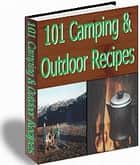 101 Camping and Outdoor Recipes ebook by Sven Hyltén-Cavallius