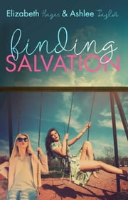 Finding Salvation - The Finding Series ebook by Elizabeth Hayes,Ashlee Taylor
