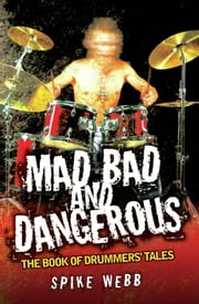 The mad bad duke jennifer ashley ebook and audiobook search mad bad and dangerous the book of drummers tales ebook by spike webb fandeluxe Image collections