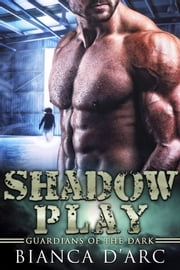 Shadow Play ebook by Bianca D'Arc