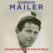 Advertisements for Myself Audiolibro by Norman Mailer