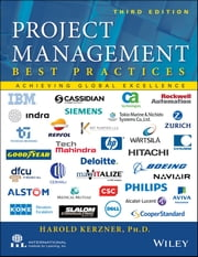 Project Management - Best Practices - Achieving Global Excellence ebook by Harold R. Kerzner