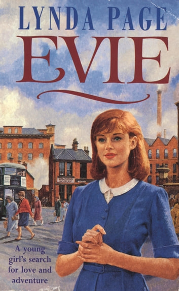 Evie - A young woman's search for love and adventure ebook by Lynda Page