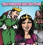 The Princess and the Troll ebook by Joe Lee, R.D. Liles