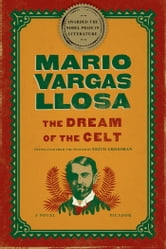 The Dream of the Celt - A Novel ebook by Mario Vargas Llosa