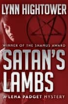 Satan's Lambs ebook by Lynn Hightower