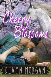 Cherry Blossoms ebook by Devyn Morgan
