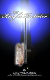 The Knight Protector ebook by Lisa Williamson