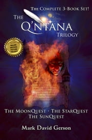 The Q'ntana Trilogy Box Set - The MoonQuest, The StarQuest, The SunQuest ebook by Kobo.Web.Store.Products.Fields.ContributorFieldViewModel