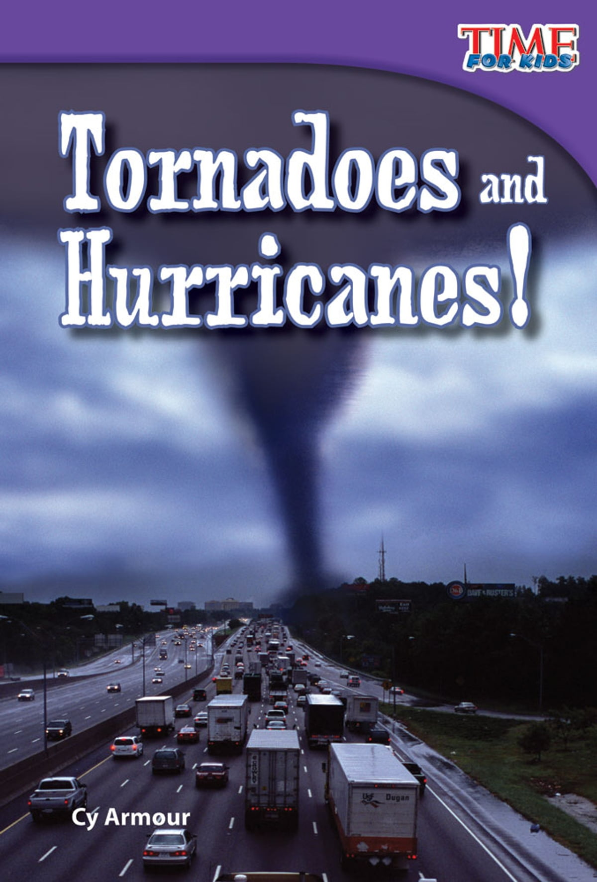 Tornadoes and Hurricanes! eBook by Cy Armour - 9781545700877 | Rakuten Kobo