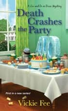 Death Crashes the Party ebook by Vickie Fee