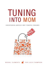 Tuning into Mom ebook by Clements, Michal