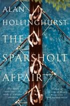 The Sparsholt Affair ebook by