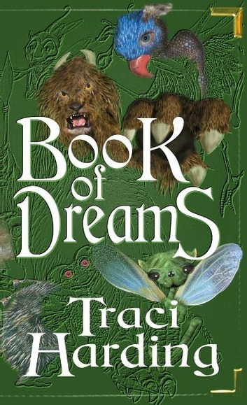Book of Dreams ebook by Traci Harding