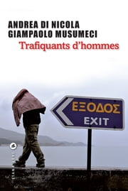 Trafiquants d'hommes ebook by Nicola Di Nicola,Giampaolo Musumeci
