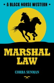 Marshal Law ebook by Corba Sunman