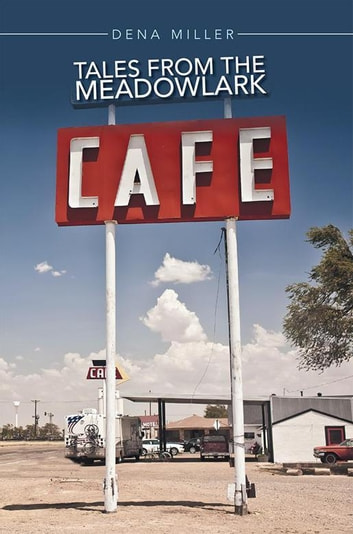 Tales from the Meadowlark Cafe ebook by Dena Miller