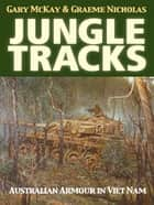 Jungle Tracks - Australian armour in Viet Nam ebook by