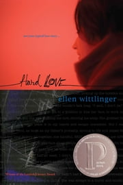 Hard Love ebook by Ellen Wittlinger