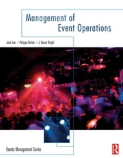 Management of Event Operations ebook by Julia Tum,Philippa Norton