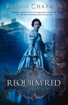 Requiem Red ebook by Brynn Chapman