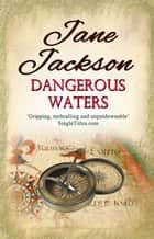 Dangerous Waters ebook by Jane Jackson