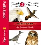 Our Feathered Friends - Level 2 ebook by Zondervan