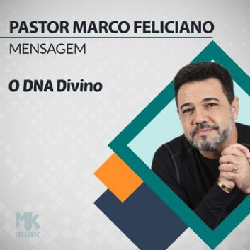 O DNA Divino audiobook by Marco Feliciano