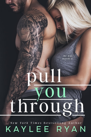 Pull You Through ebook by Kaylee Ryan