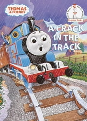A Crack in the Track (Thomas & Friends) ebook by Tommy Stubbs,W. Awdry