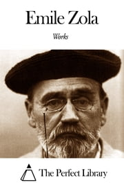 Works of Emile Zola ebook by Emile Zola