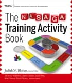 The NASAGA Training Activity Book ebook by Judith M. Blohm