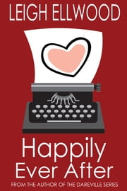 Happily Ever After ebook by Leigh Ellwood