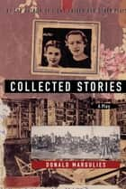 Collected Stories ebook by Donald Margulies