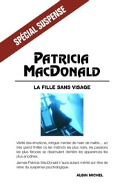 La fille sans visage 電子書籍 by Patricia MacDonald, Nicole Hibert