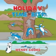 Holiday Time for Bits - The Adventures of a Toy Rabbit ebook by Wendy Cooke