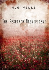 The Research Magnificent ebook by H G Wells